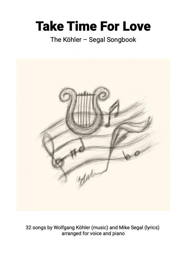 Take Time For Love - Köhler & Segal Songbook